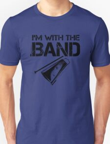 I'm With The Band - Cowbell (Black Lettering) T-Shirt