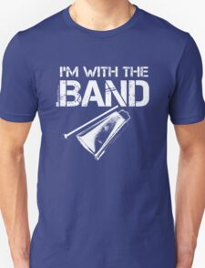 I'm With The Band - Cowbell (White Lettering) T-Shirt