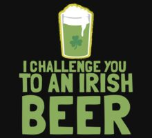 I challenge you to an IRISH BEER green Ireland pint  One Piece - Short Sleeve