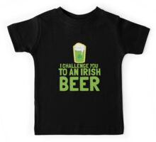 I challenge you to an IRISH BEER green Ireland pint  Kids Tee