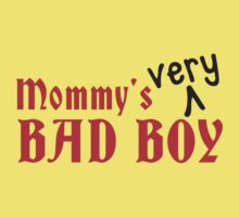 Mommy's VERY bad Boy! naughty child design Baby Tee