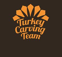 TURKEY CARVING TEAM Unisex T-Shirt