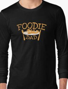 Foodie DAD with a plate Long Sleeve T-Shirt