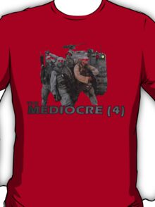 The Mediocre Four T-Shirt