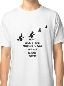 Mother-in-Law Classic T-Shirt