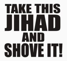 Take this Jihad and Shove It! by Subspace
