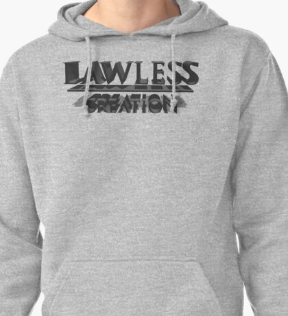 lawless creation Pullover Hoodie