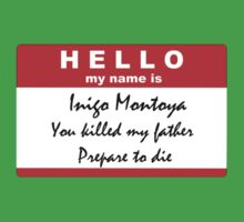 Hello, my name is Inigo Montoya One Piece - Short Sleeve