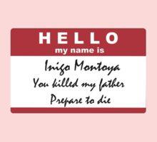 Hello, my name is Inigo Montoya One Piece - Short Sleeve