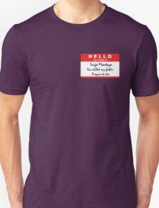 Hello, my name is Inigo Montoya T-Shirt