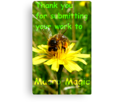 Thank you for submitting your work to Macro Magic! Canvas Print