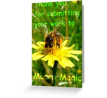 Thank you for submitting your work to Macro Magic! Greeting Card