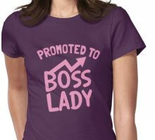Promoted to BOSS LADY Womens Fitted T-Shirt