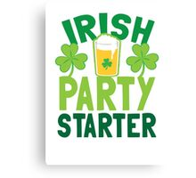 IRISH party STARTER! with pint glass Canvas Print