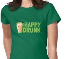 I'm the HAPPY DRUNK! Womens Fitted T-Shirt