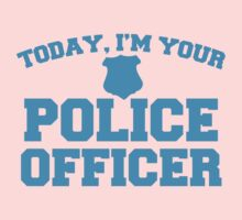 Today, I'm your police officer Kids Tee