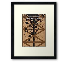 No358 My There Will Be Blood minimal movie poster Framed Print