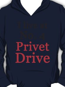 I live at No. 4 Privet Drive T-Shirt