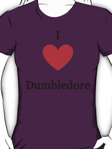 I love Dumbledore T-Shirt