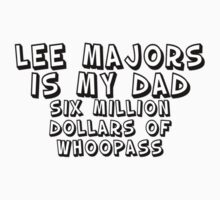 Lee Majors is my Dad (light colours) by TexTs