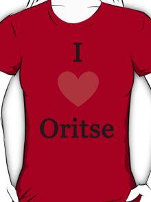 I love Oritse T-Shirt