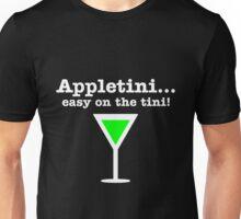 Appletini... Easy on the tini! Unisex T-Shirt