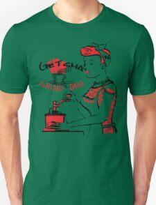 Getcha Grind On! Unisex T-Shirt