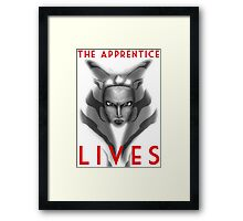 The apprentice lives Framed Print