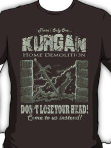 Kurgan Home Demolition T-Shirt