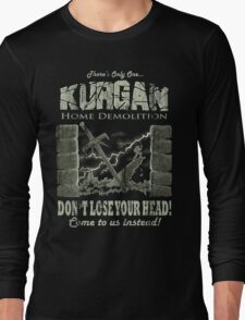 Kurgan Home Demolition Long Sleeve T-Shirt