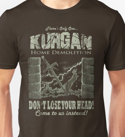 Kurgan Home Demolition Unisex T-Shirt