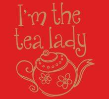 I'm the TEA LADY! Kids Tee