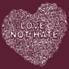 Circles in my heart - love not hate T by Sarah Trett