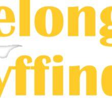 I belong in Gryffindor Sticker