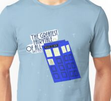 The Greatest Fairytale of all. Unisex T-Shirt