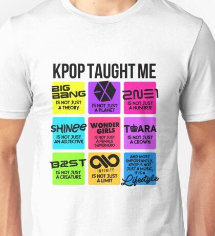 KPOP TAUGHT ME Unisex T-Shirt