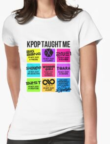 KPOP TAUGHT ME Womens Fitted T-Shirt