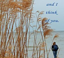 I smell the ocean and I think of you. by Eileen McVey