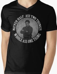 Never half ass two things Mens V-Neck T-Shirt