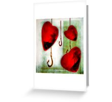 Hearts And Hooks Greeting Card