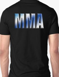 MMA, Mixed, Martial Art, Contest, Combat, Fight, Box, Wrestle, Grapple Unisex T-Shirt