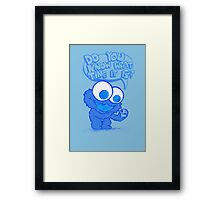 C is for cookie and cookie is for me! Framed Print