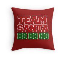 Team Santa Claus ho ho ho Throw Pillow