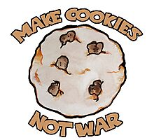 Make cookies not war Photographic Print