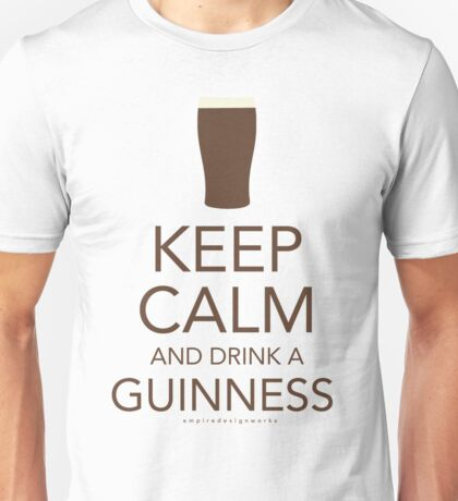 Keep Calm and Drink a Guinness Unisex T-Shirt