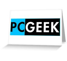Pc Geek Greeting Card