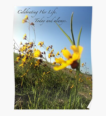 Celebrating Her Life. Today and always. Poster