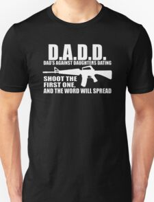 Dads Against Daughters Dating funny fathers T-Shirt