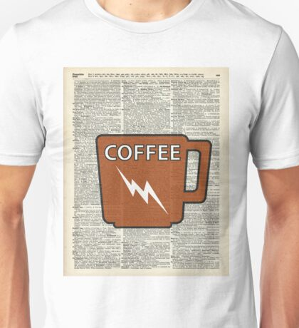 Kitchen Art - Power Coffee Caffeine Unisex T-Shirt
