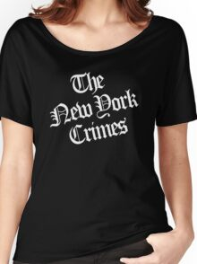 The New York Crimes Shirt Women's Relaxed Fit T-Shirt